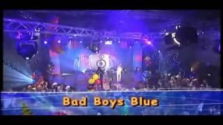 Bad Boys Blue - You