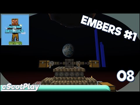 Modern Skyblock 2 w/ cScot – Ep 08: Embers Part 1 - Let's Play/Walkthrough