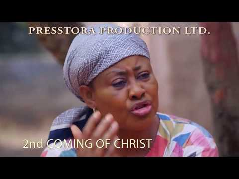 SECOND COMING OF CHRIST TRAILER - LATEST 2017 NIGERIAN NOLLYWOOD MOVIE