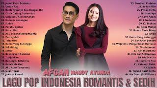 Afgan \\u0026 Maudy Ayunda (Full Album) Terbaik - Lagu Pop Indonesia Terbaik \\u0026 Terpopuler Saat Ini