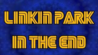 Linkin Park - In The End (Mellen Gi & Tommee Profitt Remix) by aleub production