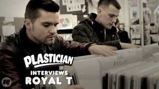 Plastician Interviews: Royal T