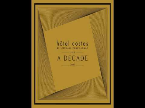 Hôtel Costes A Decade [Official Full Bonus Mix]