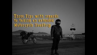 Three Tips with regard to taking an extended Motorcycle Roadtrip