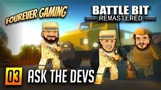 ASK THE DEVS BattleBit