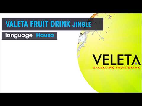 VALETA FRUIT DRINK HAUSA RADIO JINGLE