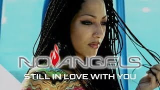 No Angels - Still In Love With You (Official Video)