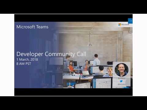 Microsoft Teams community call - March 1, 2018
