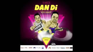 T-Vice - Dan Di (Kite Gratè) [Kanaval 2016]