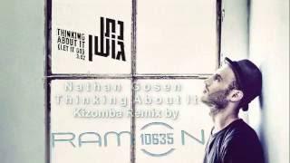 Thinking About It ǀ Nathan Goshen ǀ Kizomba Remix By Ramon10635