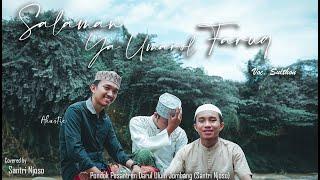 Salaman Ya Umarol Faruq - Cover Akustik Santri Njoso