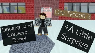 ROBLOX| Ore Tycoon 2| Finished Underground Conveyor