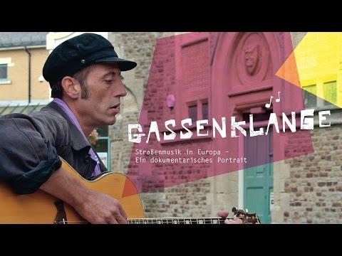GASSENKLAENGE - Straßenmusik in Europa