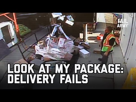 Look at My Package: Delivery Fails | FailArmy