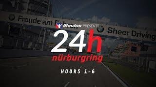 24 Hours Nürburgring   Hours 1-6