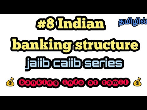 #8 Indian Banking Structure (in Detail) | Jaiib Caiib Series | Tamil
