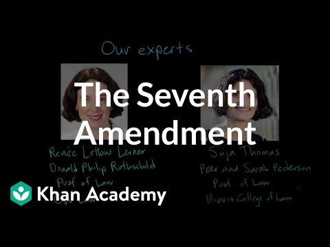 The Seventh Amendment | US government and civics | Khan Academy