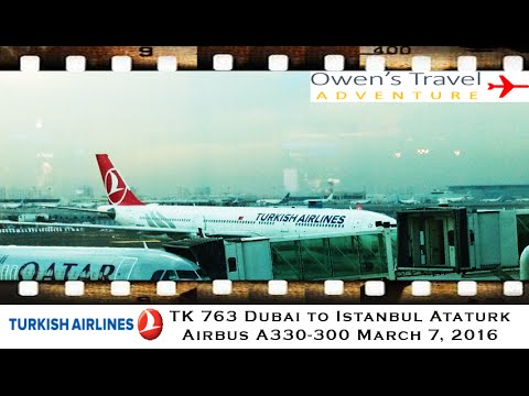 Turkish Airlines TK 763 Dubai to Istanbul on Airbus A330