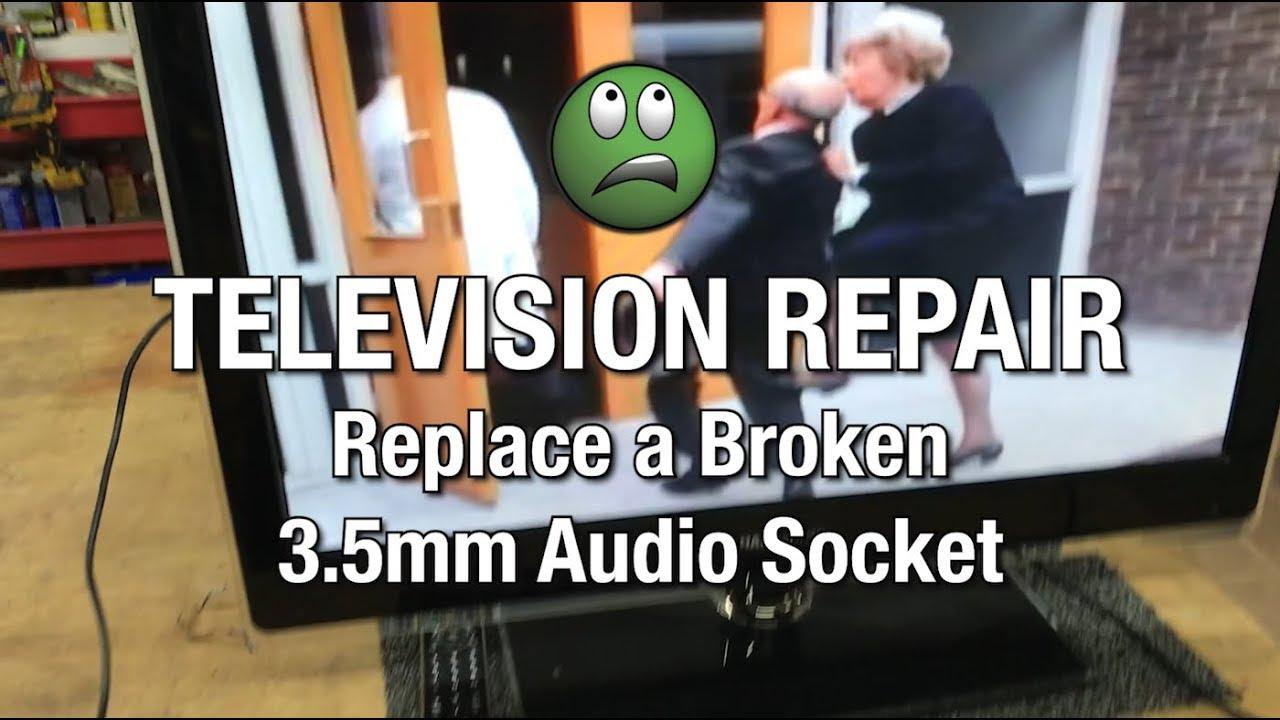 TV Repair- No Sound- Broken Audio Jack- DIY - YouTube