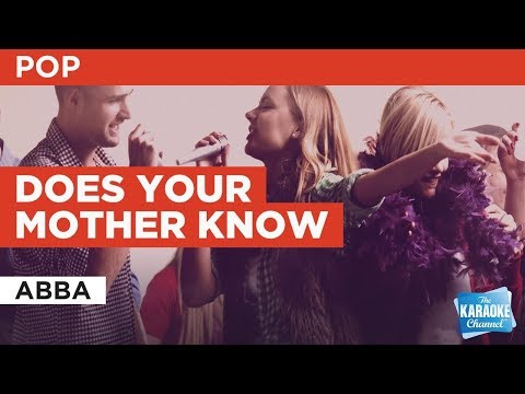 Does Your Mother Know in the style of ABBA  Karaoke with Lyrics