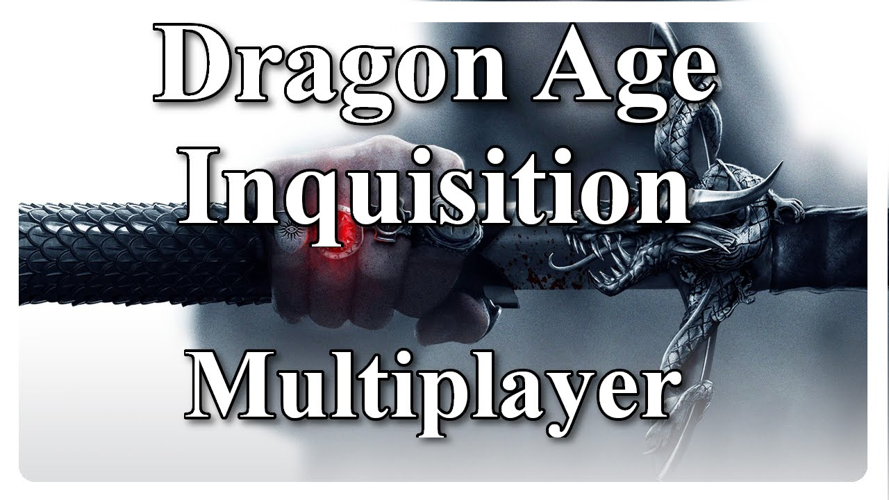 how to play dragon age inquisition multiplayer