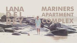 Baixar Lana del Rey - Mariners Apartment Complex | Cover