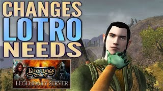Changes LOTRO Needs for Legendary Servers (and Rest of the Game)