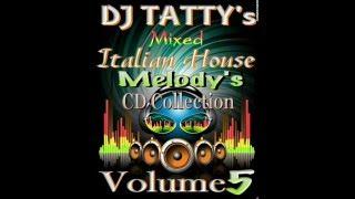 DJ Tatty - Italian Melody's© VOL 5