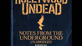 One More Bottle - Hollywood Undead (NFTU Unabridged Bonus + DL)
