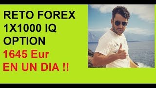 Como ganar 1645 euros en un dia,  .RETO FOREX IQ OPTION CUENTA REAL -DIA 6