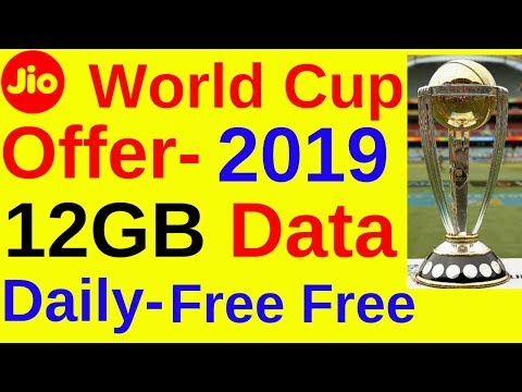 Jio World Cup 2019 Offer, Daily 12GB Data Free - YouTube