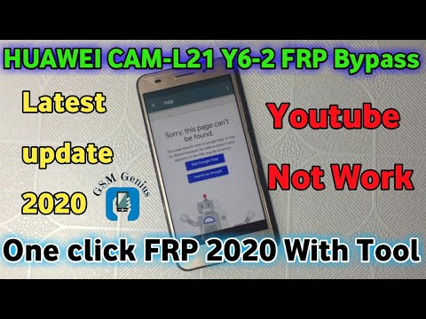 HUAWEI CAM-L21 Y6-2 FRP Bypass Latest update 2020 Youtube not Work One click FRP New Method 2020