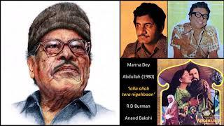 Gambar cover Manna Dey - Abdullah (1980) - 'lalla allah tera nigehbaan'
