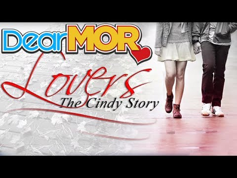 "Dear MOR: ""Lovers"" The Cindy Story 01-17-17"