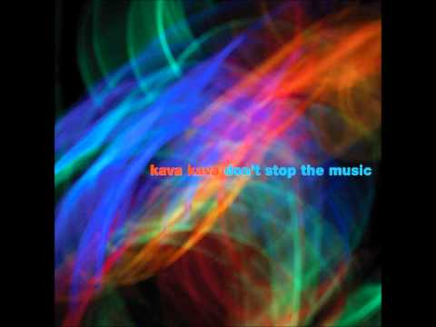 Don't Stop The Music [Instrumental] - Don't Stop The Music EP - Kava Kava