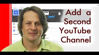 How to add a second YouTube channel