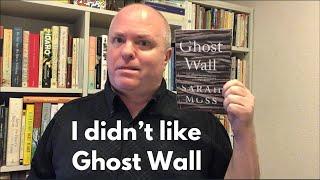 I Didn t Like Ghost Wall