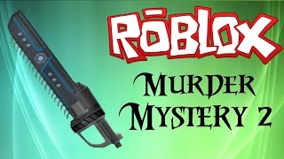 ROBLOX - Murder Mystery 2 Killing Montage 19#! HARDCORE