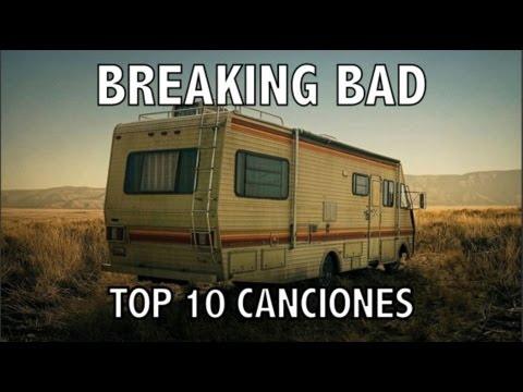 Top 10 Canciones de Breaking Bad