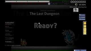 (osu!) Shinichi Sakamoto - The Last Dungeon [Seibei4211] & [Insane] #1