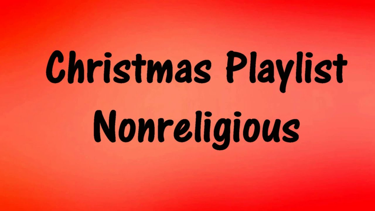 CHRISTMAS Playlist - Nonreligious Holiday Music - 30 minutes ...