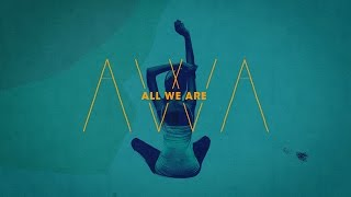All We Are -  I Wear You (Official Video)