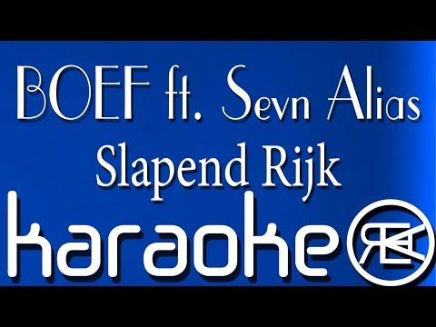 BOEF - Slapend Rijk feat. Sevn Alias (Karaoke Version)