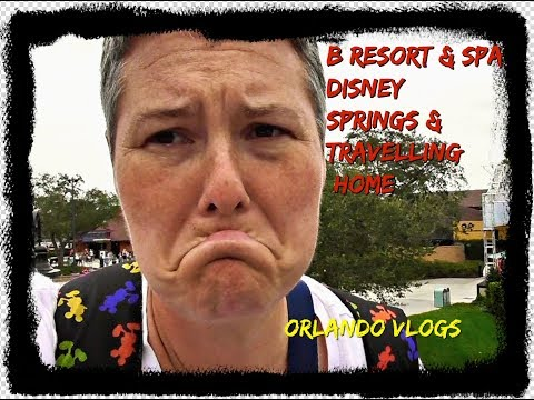 disney-springs-&-heading-home-with-virgin-atlantic.-includes-b-resort-and-spa-room-tour.