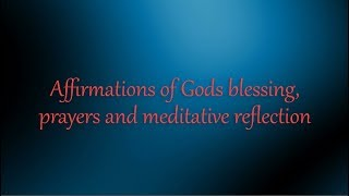 Affirmations of Gods bleṡsing | 🙏 God Quotes