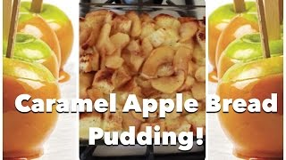 Fall Dessert: Caramel Apple Bread Pudding Recipe by CHERRY DOLLFACE Thumbnail