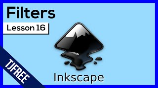 Inkscape Lesson 16 - Using Filters