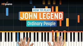 """How To Play """"Ordinary People (Updated)"""" by John Legend 