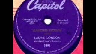 Handed Down by Laurie London on 1958 Capitol 78.