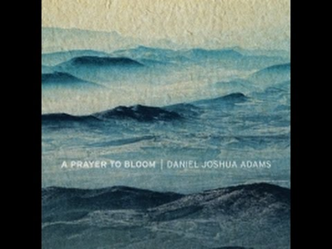 Daniel Joshua Adams- Love Is the Key